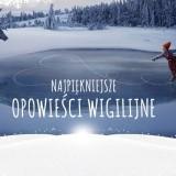 Opowieści wigilijne - konkurs bożonarodzeniowy